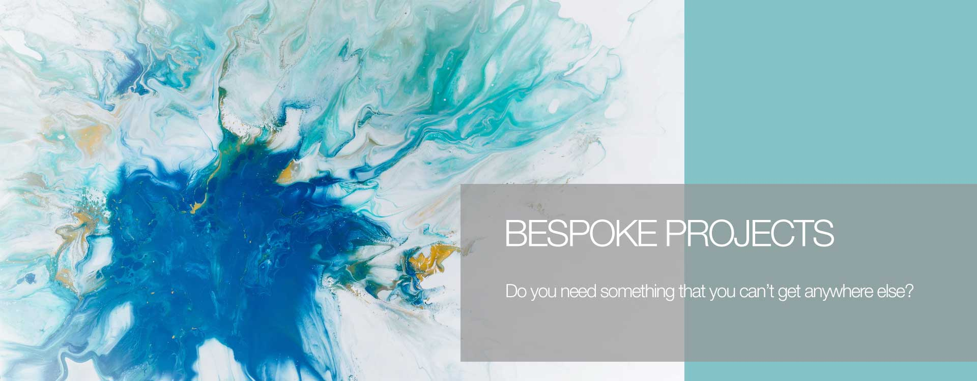An abstract image that looks like splash of blue, green and yellow paint on a white canvas to represent bespoke projects